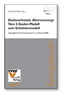 ALTERSVORSORGE. VOM 3-SÄULEN-MODELL ZUM SCHICHTENMODELL